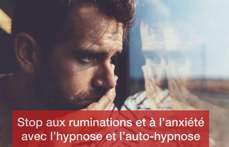 Anxiété, ruminations : les solutions de l'hypnose